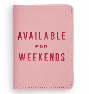 Available For Weekends Passport Holder